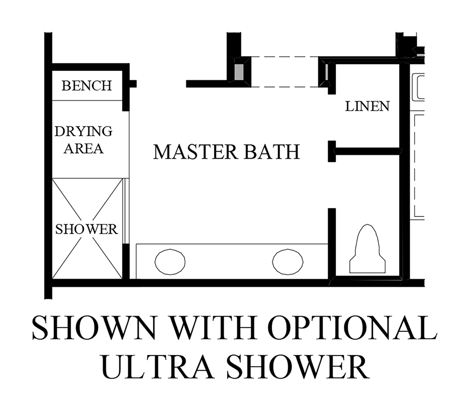 Optional Ultra Shower Floor Plan