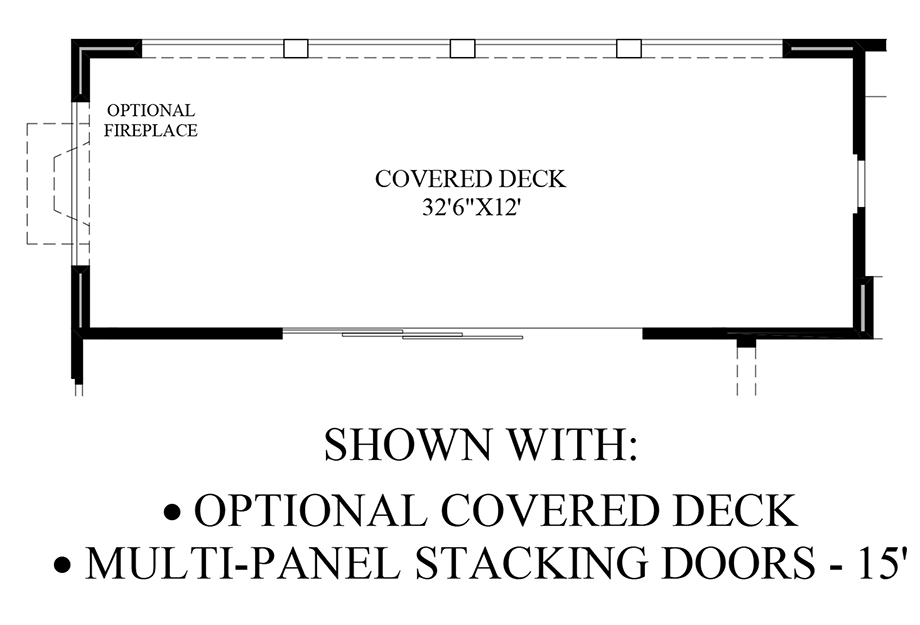 Optional Covered Deck/Multi-Panel Stacking Doors Floor Plan