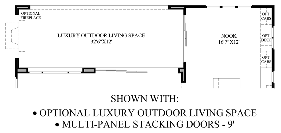 Optional Luxury Outdoor Living Space/Multi-Panel Stacking Doors Floor Plan
